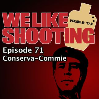 WLS Double Tap 072 - Conserva-Commie