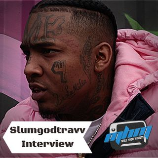 SlumGodTravv Interview Growing up in Zone 6 Atlanta, Relationship w Lil Durk Mile High Minut