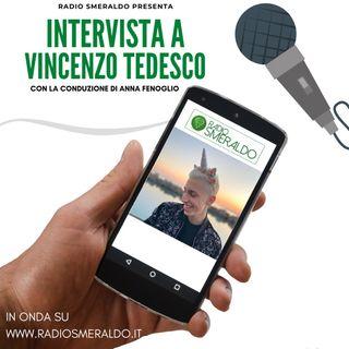 Vincenzo Tedesco | Intervista