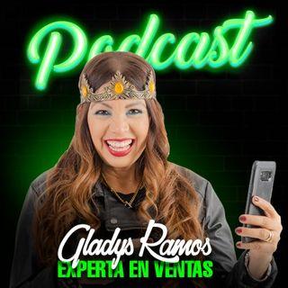 No es el Vendedor es tu Método de Venta con Gladys Ramos
