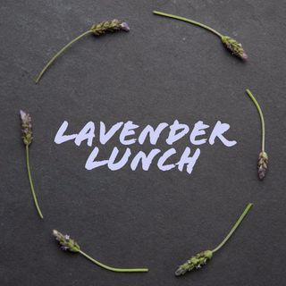 Lavender Lunch Podcast