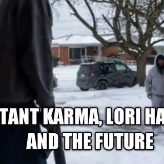 02.19   Instant Karma, Lori Harvey And The Future