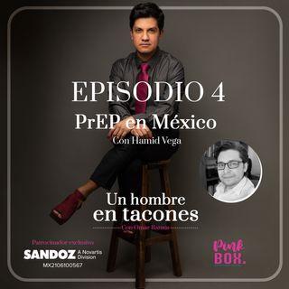 Ep 04 PrEP en México