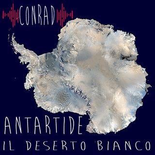 Antartide - Il Deserto Bianco