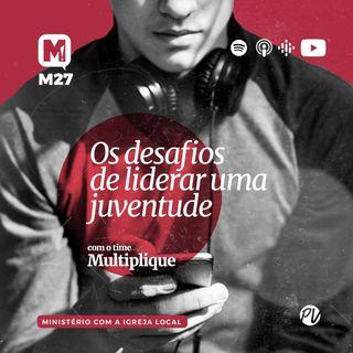 Ministério de Juventude - Multiplique 027