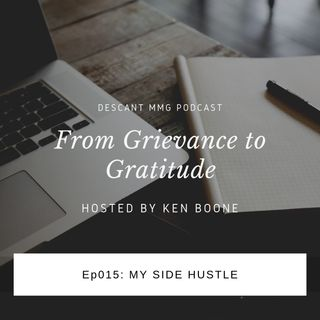 Ep015: My Side Hustle