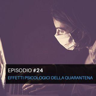 Episodio#24 - Effetti psicologici della quarantena