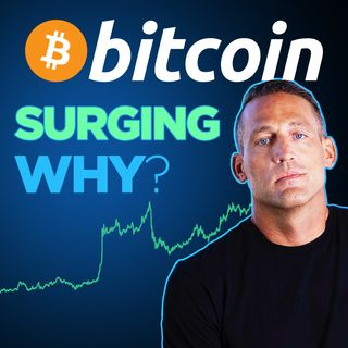 228. Bitcoin Surging: What's The Cause? w/ Mark Moss