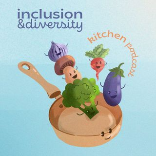 2- Why is inclusion and diversity matters