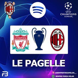 LIVERPOOL-MILAN 3-2 | PAGELLE