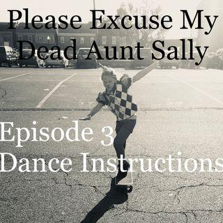 Episode 3 - Dance Instructions