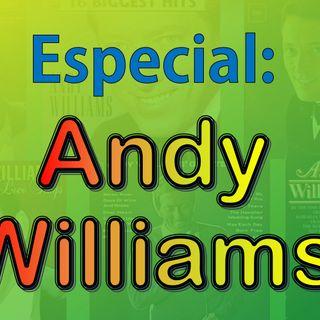 Especial - Andy Williams (Parte 4)