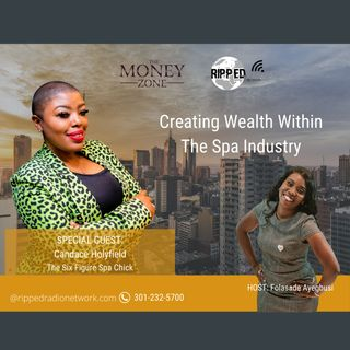 Building Wealth Within the Spa Industry with @Sixfigurespachick