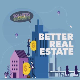 Do Real Estate Better