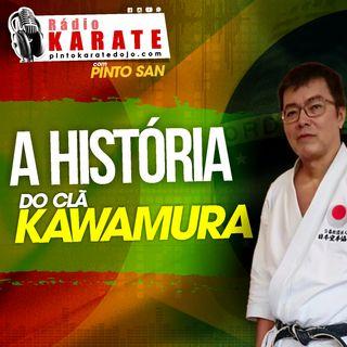 O CLÃ KAWAMURA - Rádio Karate