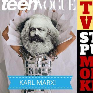 TEEN VOGUE - REVOLUTIONARY COMMUNISM FOR TEEN GIRLS