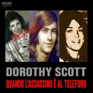 Dorothy Scott - Quando l'assassino è al telefono...