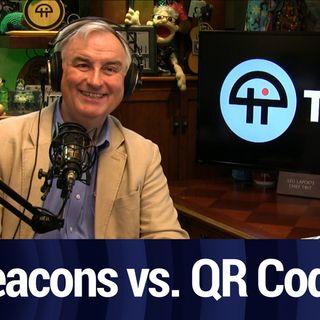Beacons vs. QR Codes | TWiT Bits