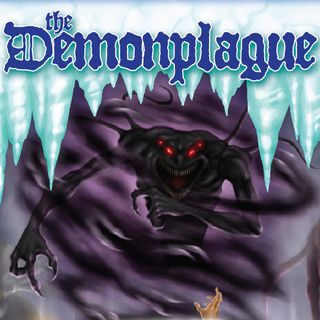 Episode 60 - INside the Demonplague Dungeon