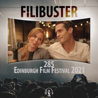 285 - Edinburgh Film Festival 2021