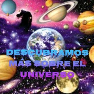 Descubramos más sobre el Universo