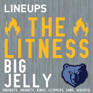 Big Jelly (Nuggets, Hornets, Kings, Clippers, Suns, Wolves)