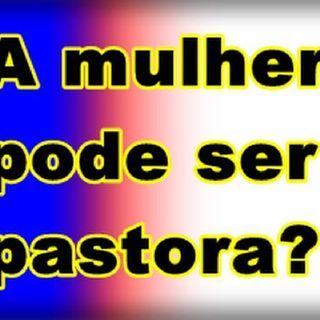 Pastorado Feminino Bases Bíblicas