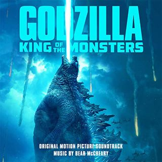 Godzilla: King of the Monsters (ft/ Bear McCreary)