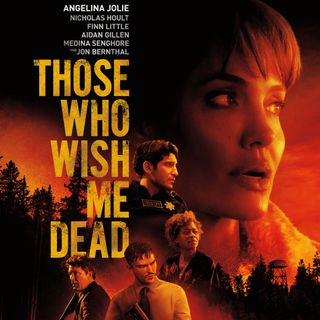 Those Who Wish Me Dead - Movie Review