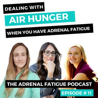 #11: Air Hunger (Dyspnea) - The different causes of shortness of breath + how you can support it!