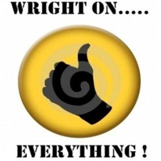 Wright on.....