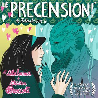 LE PRECENSIONI • S2E22 • 14 febbraio 2018
