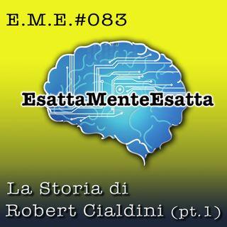Come vendere: La storia di Robert Cialdini (parte prima) #83