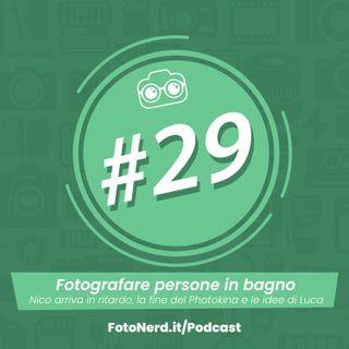 ep.29: Fotografare persone in bagno