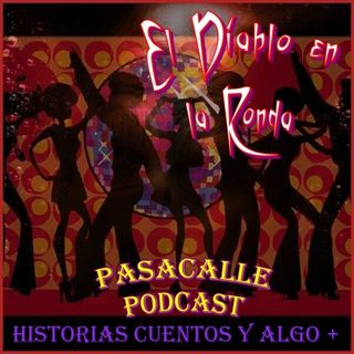 42 - Leyendas Mexicanas - El Diablo en la Ronda