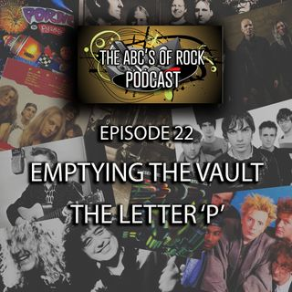 Emptying the Vault - The Letter 'P' - Episode 22