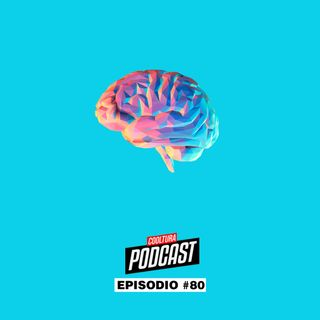 EP. 80 - PSICOLOGIA & COACHING