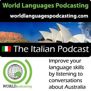 Italian Podcast - Improve your Italian language skills by listening to conversations about Australia