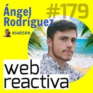 WR 179: Un maker digital que gana dinero online con Ángel Rodriguez