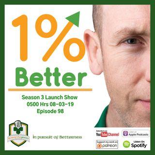 Season 3 Launch Show - EP098