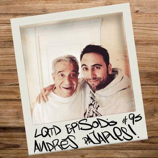 #95: Andrés Pajares - Antes de que se nos olvide