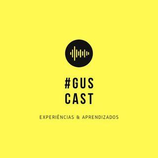 GusCast #01 - Dois Papas & Democracia em Vertigem
