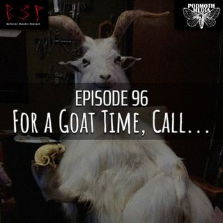 For a Goat Time, Call...