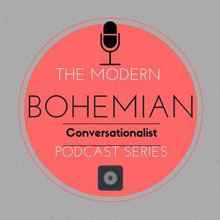 The Modern Bohemian Conversationalist