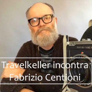 Ep. 11- Il tempo di una foto: intervista a Fabrizio Centioni