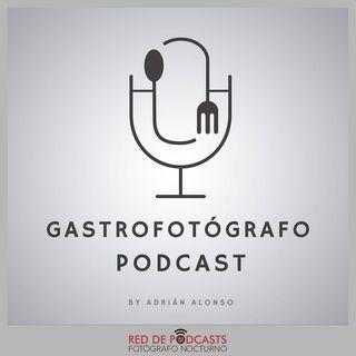 Gastrofotógrafo Podcast
