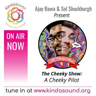 A Cheeky Pilot | The Cheeky Show with Ajay & Sol