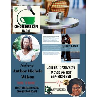 Conquerors Cafe Author Spotlight Featuring Author Michele Wilson
