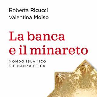 """Roberta Ricucci """"La banca e il minareto"""""""