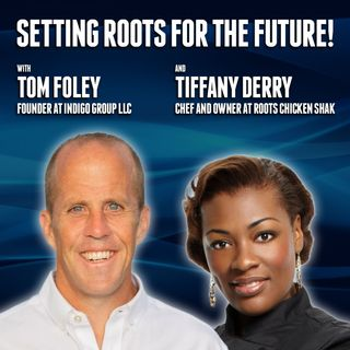61. Setting Roots for the Future! | Tom Foley & Tiffany Derry